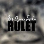 Bir oyun tarihi : Rulet